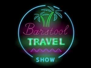 Barstool Travel Show
