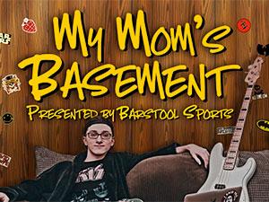 My Mom's Basement